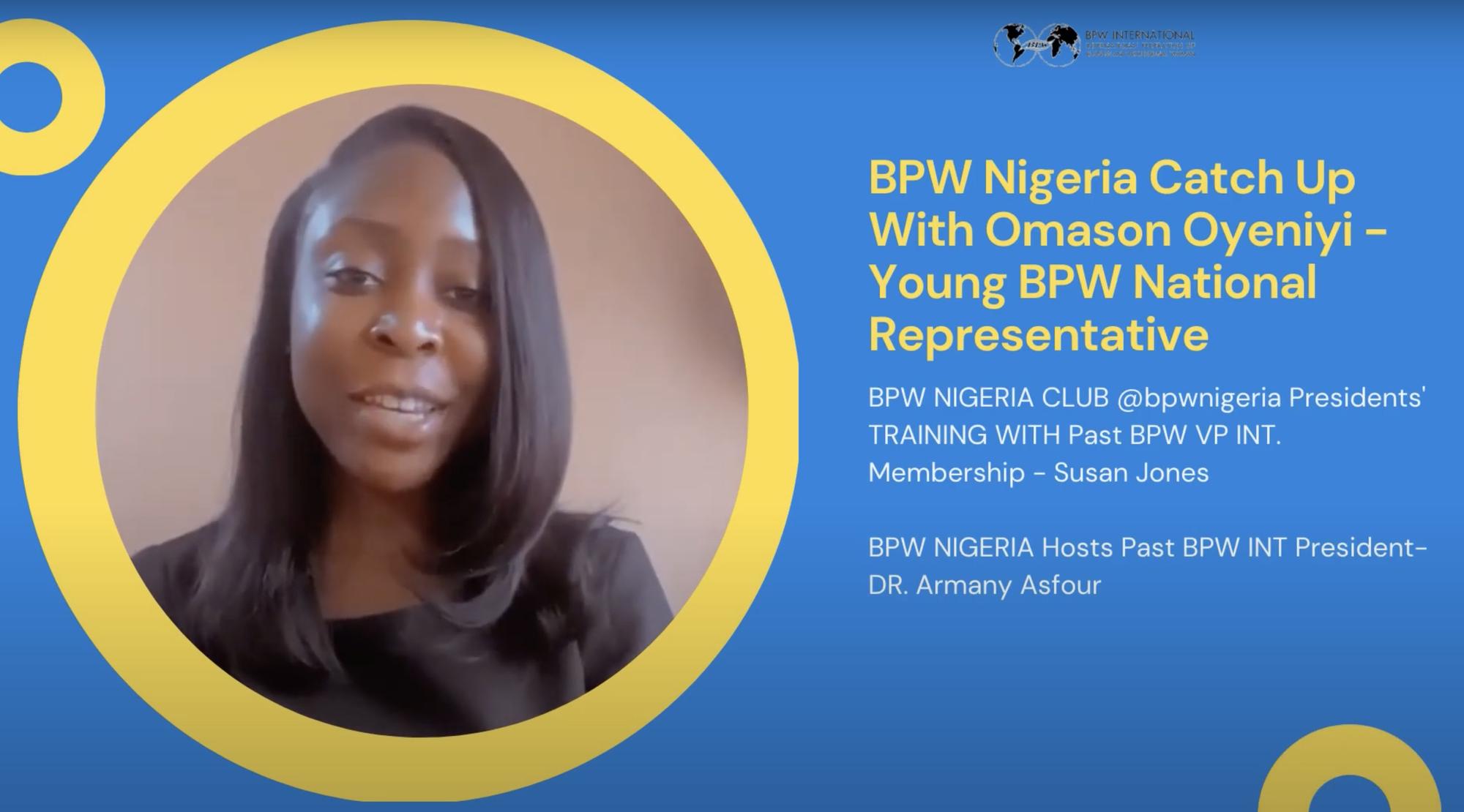 BPW Nigeria - Catch Up With Young BPW Omason Oyeniyi