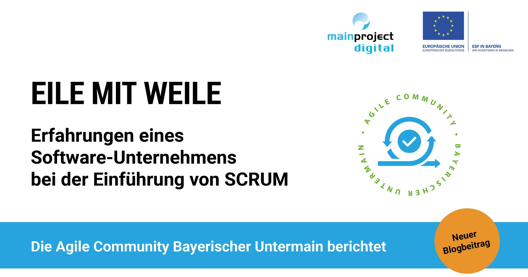 Eile mit Weile: Erfahrungen eines Software-Unternehmens bei der Einführung von SCRUM