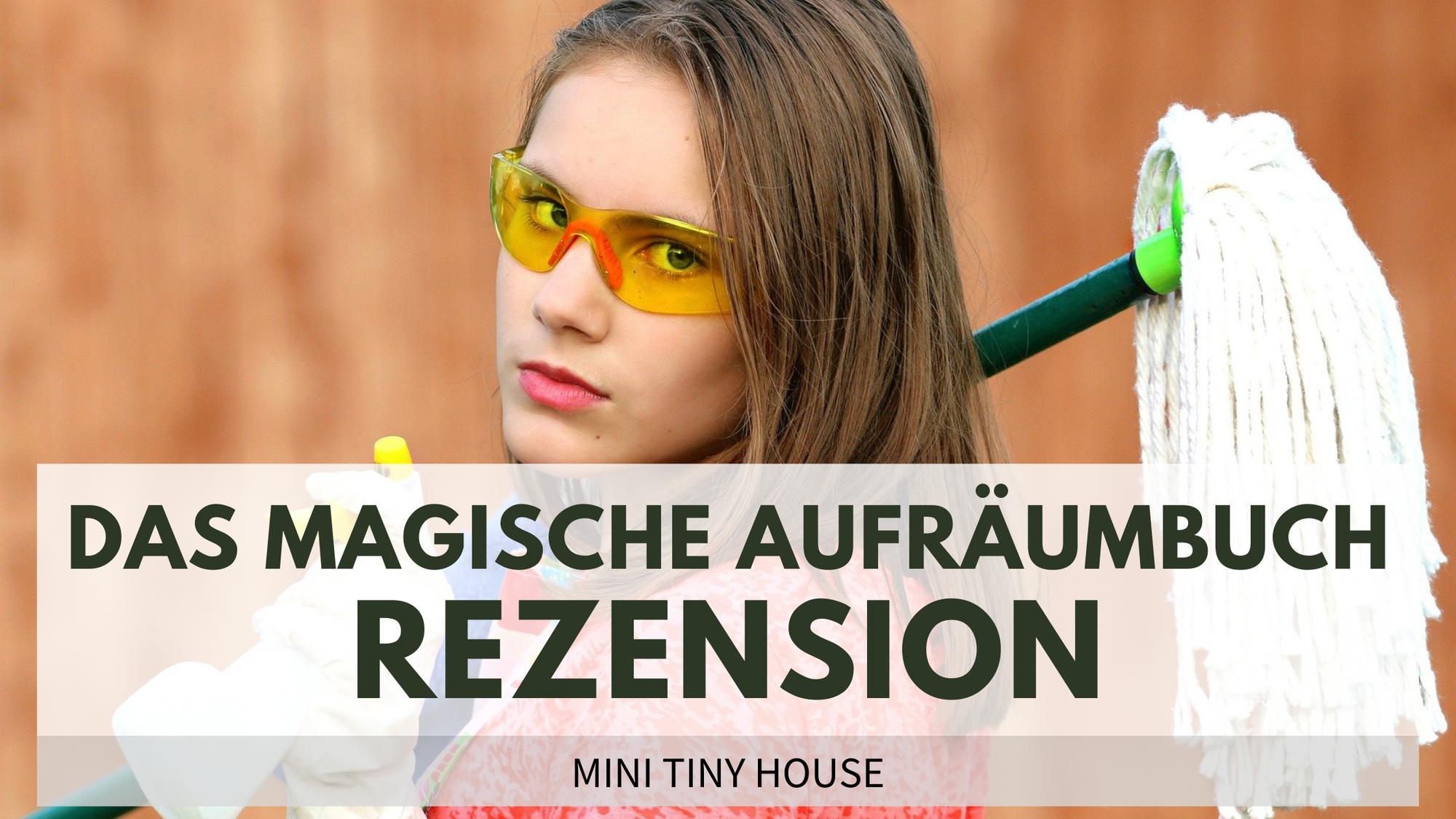 """""""Das magische Aufräumbuch"""" von Inga Scheidt – Eine Rezension"""