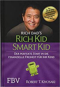 Finanzbildung Familie, Kinder, Geldbildung, Robert Kiyosaki, Eltern und Lifestyle, Finanzbildung, Finanzen Familie, Rich Kid smart kid, Finanzielle Freiheit Kinder