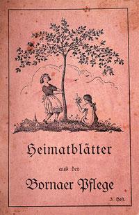 Heimatblätter aus der Bornaer Pflege
