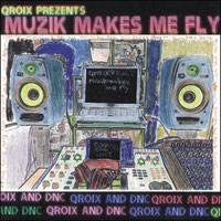 MUZIK MAKES ME FLY EP