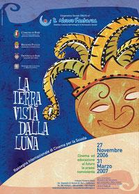2^ rassegna - LA TERRA VISTA DALLA LUNA - 2006-07