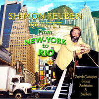"Shimon REUBEN CD ""From New York to Rio"" www.fnac.com"" aug 2002"