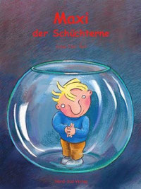 Maxi, der Schüchterne (NordSüd Verlag, 2002)