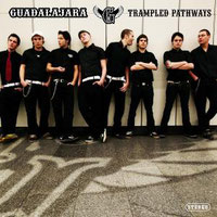 Guadalajara - Trampled Pathways