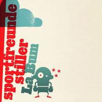 Sportfreunde Stiller - La Bum