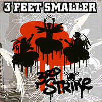 3 Feet Smaller - 3rd Strike