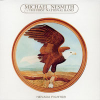 Michael Nesmith - Nevada Fighter