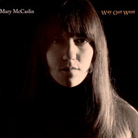 Mary McCaslin - Way Out West