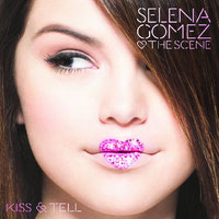 Selena Gomez & The Scene - Kiss & Tell