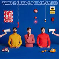 Two Door Cinema Club - False Alarm