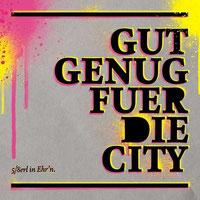 5/8erl In Ehr'n - Gut Genug Für Die City