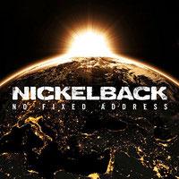 Nickelback - No Fixed Address