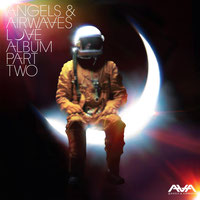 Angels & Airwaves - Love: Part Two