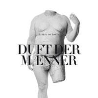 5/8erl In Ehr'n - Duft Der Männer