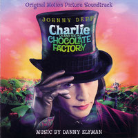 Danny Elfman - Charlie And The Chocolate Factory