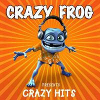 Crazy Frog - Crazy Frog Presents Crazy Hits