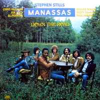 Manassas - Down The Road