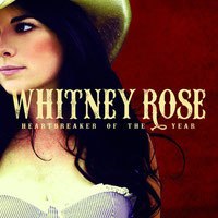 Whitney Rose - Heartbreaker Of The Year