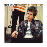 Bob Dylan - Highway 61 Revisited