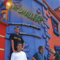 3 Feet Smaller - Insert Album Title Here: ....