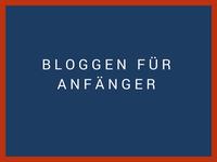 """blaues feld bezeichnet """"bloggen für anfänger"""""""