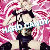 Madonna - Hard Candy