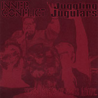 Inner Conflict / Juggling Jugulars - Seven inches of songs about...