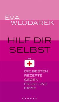 Eva Wlodarek - Hilf dir selbst! (Buch)