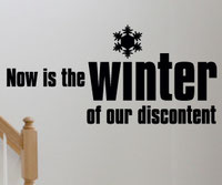 Now is the winter of our discontent