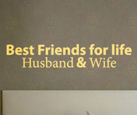 Best Friends for Life Husband & Wife, vinyl decal
