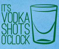 It's Vodka Shots O'Clock wall art