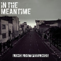 IN THE MEANTIME - Long lost feelings