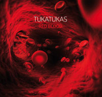 TUKATUKAS - Red blood