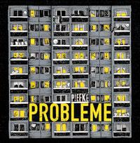 Piefke - Probleme