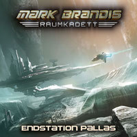CD-Cover Mark Brandis Raumkadett 9 – Endstation Pallas