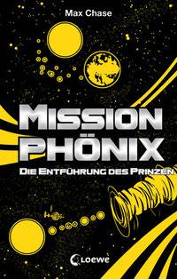 Mission Phönix, Band 2, Die Entführung des Prinzen