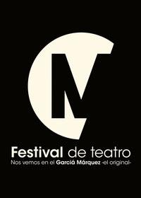"""IV Festival de teatro nos vemos en el García Márquez   """"el original"""""""