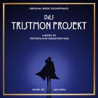 Soundtrack Cover Das Tristmon Projekt