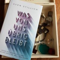Eva Wlodarek Buchrezensionen Sven Stillich Was von uns übrig bleibt