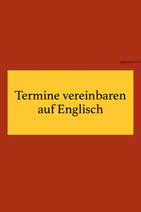 Auf Englisch Termine vereinbaren