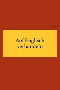 Verhandeln auf Englisch