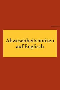 Abwesenheitsnotizen auf Englisch