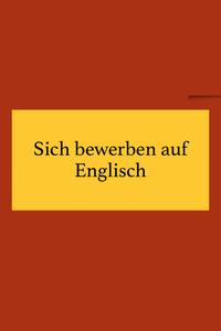 Sich bewerben auf Englisch
