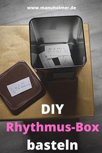 DIY Rhythmus-Box basteln für den Musikunterricht