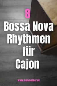 Bossa Nova Rhythmen Cajon