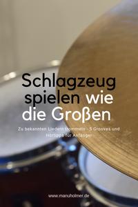 Schlagzeug spielen zu bekannten Liedern