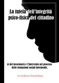la tutela dell'integrità psico-fisica