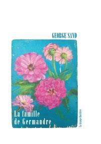 George Sand, LA FAMILLE DE GERMANDRE